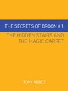 The Hidden Stairs and The Magic Carpet (MP3): The Secrets of Droon Series, Book 1