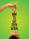 How to Eat Fried Worms (MP3)