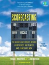 Scorecasting (MP3): The Hidden Influences Behind How Sports Are Played and Games Are Won