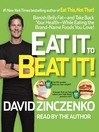 Eat It to Beat It! (MP3): Banish Belly Fat-and Take Back Your Health-While Eating the Brand-Name Foods You Love!