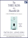 The Three Signs of a Miserable Job (MP3): A Fable for Managers (and their employees)