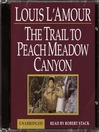 A Trail to Peachmeadow Canyon (MP3)