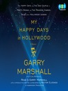 My Happy Days in Hollywood (MP3): A Memoir