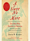 A Slave No More (MP3): Two Men Who Escaped to Freedom, Including Their Own Narratives of Emancipation