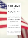 For Love of Country (MP3): What Our Veterans Can Teach Us About Citizenship, Heroism, and Sacrifice