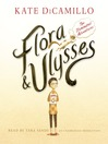Flora and Ulysses (MP3): The Illuminated Adventures
