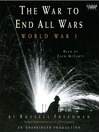 The War to End All Wars (MP3): World War I