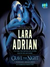Crave the Night (MP3): A Midnight Breed Novel