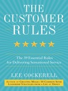 The Customer Rules (MP3): The 39 Essential Rules for Delivering Sensational Service