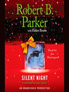 Silent Night (MP3): A Spenser Holiday Novel