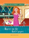 Maeve on the Red Carpet (MP3): Beacon Street Girls Special Adventure Series, Book 3