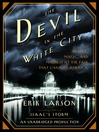 The Devil in the White City [electronic resource]