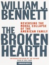 The Broken Hearth (MP3): Reversing the Moral Collapse of the American Family