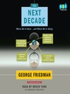 The Next Decade (MP3): Where We've Been . . . and Where We're Going