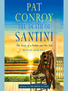 The Death of Santini (MP3): The Story of a Father and His Son