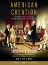 American Creation (MP3): Triumphs and Tragedies at the Founding of the Republic