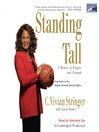 Standing Tall (MP3): A Memoir of Tragedy and Triumph