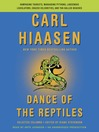 Dance of the Reptiles (MP3): Rampaging Tourists, Marauding Pythons, Larcenous Legislators, Crazed Celebrities, and Tar-Balled Beaches: Selected Columns