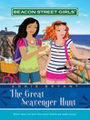 Great Scavenger Hunt (MP3): Beacon Street Girls Series, Book 15