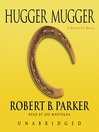 Hugger Mugger (MP3): Spenser Series, Book 27