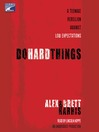 Do Hard Things (MP3): A Teenage Rebellion Against Low Expectations