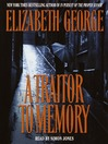 A Traitor to Memory (MP3): Inspector Lynley Series, Book 11
