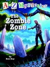 The Zombie Zone (MP3): A to Z Mystery Series, Book 26