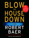 Blow the House Down (MP3): A Novel
