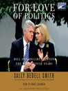 For Love of Politics (MP3): Bill and Hillary Clinton: the White House Years