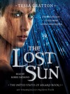 The Lost Sun (MP3): Songs of New Asgard Series, Book 1