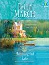 Hummingbird Lake (MP3): Eternity Springs Series, Book 2