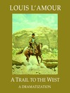 A Trail to the West (MP3)