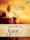 Circling the Sun [electronic resource]