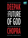 The Future of God (MP3): A Practical Approach to Spirituality for Our Times