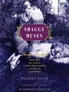 Shaggy Muses (MP3): The Dogs Who Inspired Elizabeth Barrett Browning, Emily Bronte, Emily Dickinson, Edith Wharton, and Virginia Woolf
