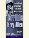 Terrible Terry Allen (MP3): Combat General of WWII--The Life of an American Soldier