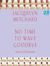 No Time to Wave Goodbye (MP3)