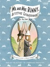 Mr. and Mrs. Bunny - Detectives Extraordinaire! (MP3): Mr. and Mrs. Bunny Series, Book 1