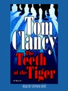 The Teeth of the Tiger (MP3): Jack Ryan Series, Book 12