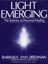 Light Emerging (MP3): The Journey of Personal Healing