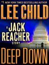 Deep Down [electronic resource]