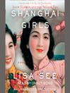 Shanghai Girls [electronic resource]