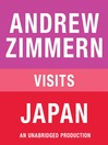 "Andrew Zimmern visits Japan (MP3): From ""The Bizarre Truth"", Chapter 14"