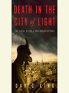 Death in the City of Light (MP3): The True Story of the Serial Killer Who Terrorised Wartime Paris