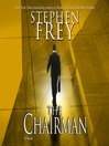 The Chairman (MP3): Christian Gillette Series, Book 1