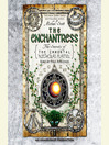 The Enchantress (MP3): The Secrets of the Immortal Nicholas Flamel Series, Book 6