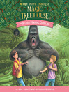 Good Morning, Gorillas (MP3): Magic Tree House Series, Book 26