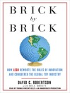 Brick by Brick (MP3): How LEGO Rewrote the Rules of Innovation and Conquered the Global Toy Industry