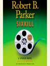 Sixkill (MP3): Spenser Series, Book 40