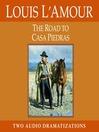 The Road to Casa Piedras (MP3)